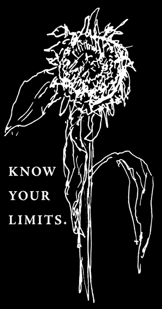 KNOW YOUR LIMITS.